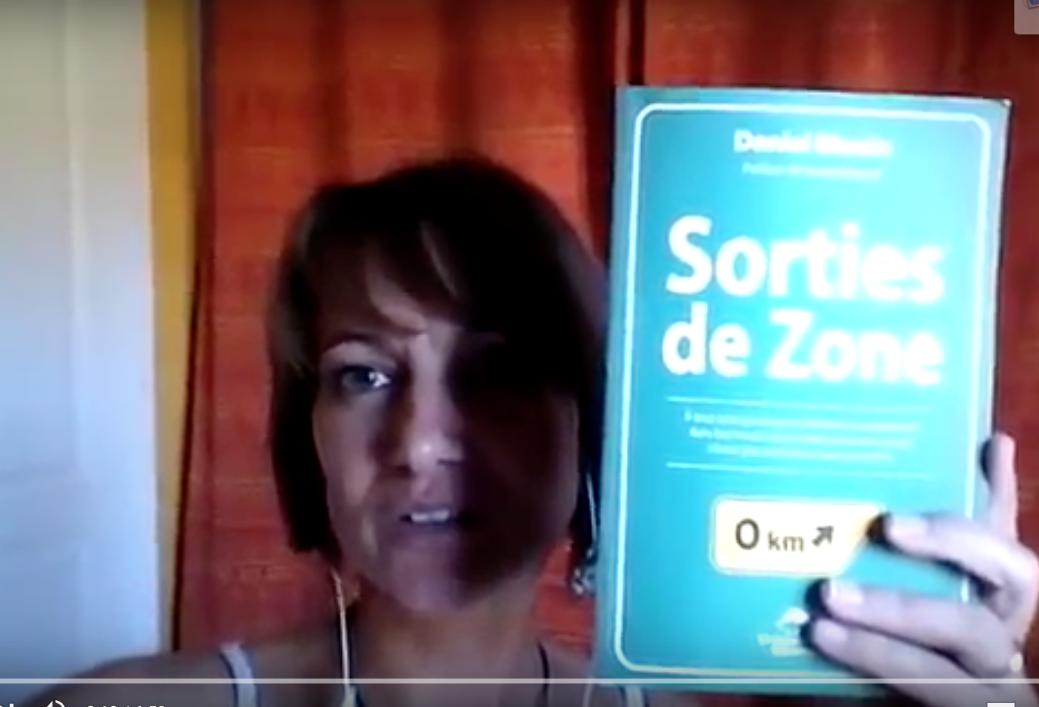 Une lectrice française (Montpellier) s'apprête à effectuer un changement de vie. Elle témoigne des bénéfices de mon livre Sorties de Zone